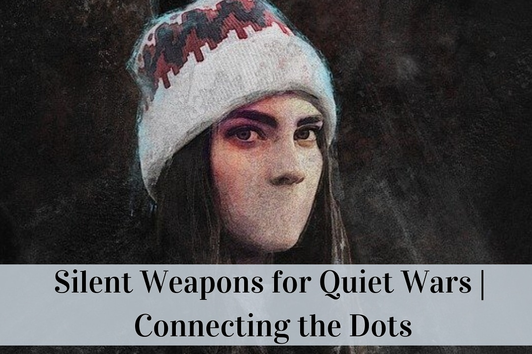 Silent Weapons for Quiet Wars | Connecting the Dots